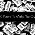 10 poems to make you cry