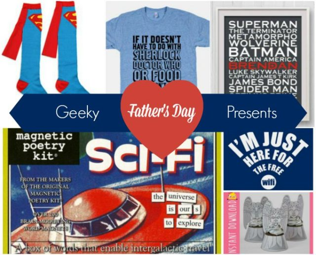 Geeky Fathers Day Presents