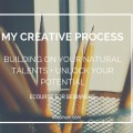 MY CREATIVE PROCESS ECOURSE