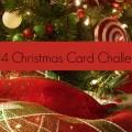 2014 Christmas Card Challenge