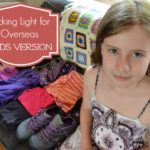 Packing Light for Overseas – Kids Version