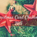 Christmas Card Challenge 2015