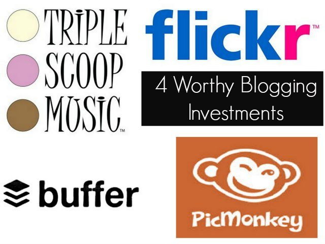 4 worthy blogging investments