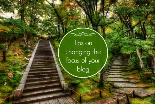 tips on changing blog focus
