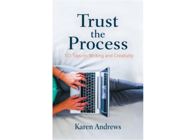 trust the process 101 tips on writing and creativity